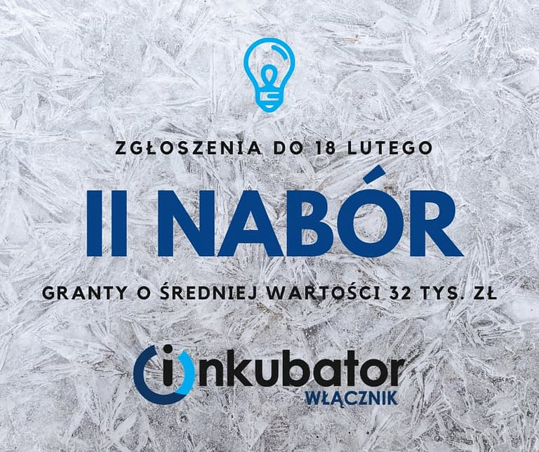 Inkubator Włącznik: II tura naboru zgłoszeń