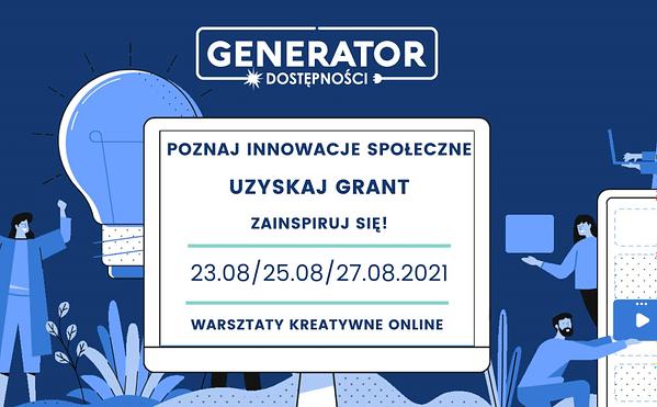 Zdjęcie przedstawia ludziki, tekst dotyczący terminów warsztatów oraz logotypo Generator Dostępności